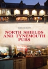 North Shields and Tynemouth Pubs - Book