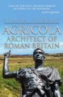 Agricola : Architect of Roman Britain - Book