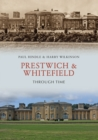 Prestwich & Whitefield Through Time - Book