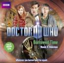 Doctor Who: Borrowed Time - eAudiobook