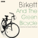 Birkett And The Green Bicycle - eAudiobook