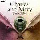 Charles And Mary - eAudiobook