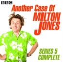 Another Case Of Milton Jones The Complete : Series 5 - eAudiobook