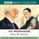 More Mr Mulliner : Four BBC Radio Full-Cast Dramatisations - eAudiobook