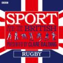 Sport and the British: Rugby - eAudiobook
