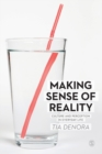 Making Sense of Reality : Culture and Perception in Everyday Life - Book
