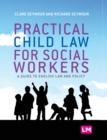Practical Child Law for Social Workers - Book