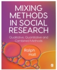 Mixing Methods in Social Research : Qualitative, Quantitative and Combined Methods - Book