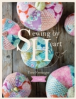 Tilda Sewing by Heart : For the Love of Fabrics - Book