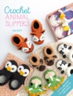Crochet Animal Slippers : 60 fun and easy patterns for all the family - Book