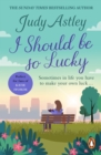 I Should Be So Lucky - eBook