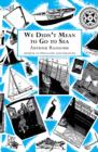 We Didn't Mean to Go to Sea - eBook