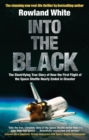 Into the Black : The electrifying true story of how the first flight of the Space Shuttle nearly ended in disaster - eBook