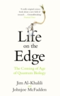 Life on the Edge : The Coming of Age of Quantum Biology - eBook