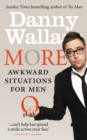 More Awkward Situations for Men - eBook