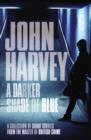 A Darker Shade of Blue - eBook