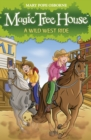 Magic Tree House 10: A Wild West Ride - eBook
