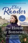 The House Of Bonneau : An emotional and heart-breaking saga you ll never forget... - eBook