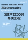 Revise Edexcel GCSE Mathematics Spec B Higher Revision Guide - Book