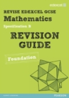 Revise Edexcel GCSE Mathematics Spec B Found Revision Guide - Book