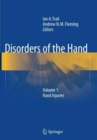 Disorders of the Hand : Volume 1: Hand Injuries - Book