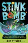 S.T.I.N.K.B.O.M.B. : Secret Team of Intrepid-Natured Kids Battling Odious Masterminds, Basically - eBook
