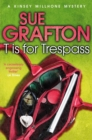 T is for Trespass - Book