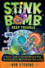 S.T.I.N.K.B.O.M.B: Deep Trouble - eBook