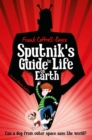 Sputnik's Guide to Life on Earth : Tom Fletcher Book Club Selection - Book