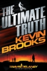 The Ultimate Truth : Travis Delaney Investigates - Book