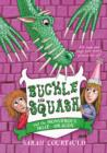 Buckle and Squash and the Monstrous Moat-Dragon - eBook