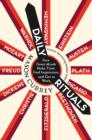 Daily Rituals : How Great Minds Make Time, Find Inspiration, and Get to Work - Book