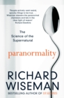 Paranormality : The Science of the Supernatural - Book
