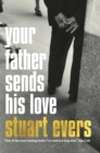 Your Father Sends His Love - Book