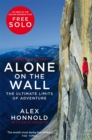 Alone on the Wall : Alex Honnold and the Ultimate Limits of Adventure - eBook