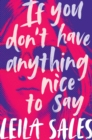 If You Don't Have Anything Nice to Say - Book