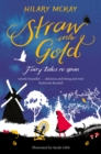 Straw into Gold: Fairy Tales Re-Spun - Book