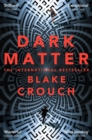 Dark Matter : A Mind-Blowing Twisted Thriller - eBook