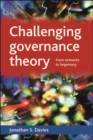 Challenging governance theory : From networks to hegemony - eBook