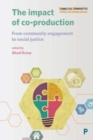 The impact of co-production : From community engagement to social justice - Book