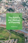 The Politics and Ideology of Planning - Book