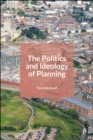 The Politics and Ideology of Planning - eBook