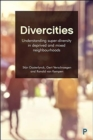 Divercities : Understanding Super-Diversity in Deprived and Mixed Neighbourhoods - Book