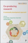 Co-producing Research : A Community Development Approach - Book