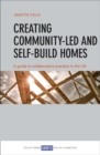 Creating Community-Led and Self-Build Homes : A Guide to Collaborative Practice in the UK - Book