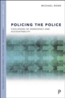 Policing the Police : Challenges of Democracy and Accountability - Book