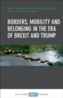 Borders, mobility and belonging in the era of Brexit and Trump - Book