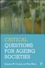 Critical Questions for Ageing Societies - eBook