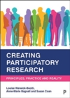Creating Participatory Research : Principles, Practice and Reality - Book