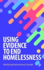 Using Evidence to End Homelessness - Book